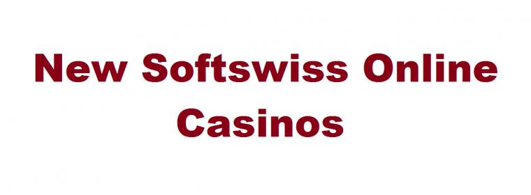 New Softswiss online casinos